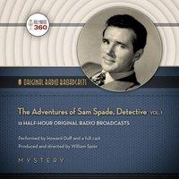 Adventures of Sam Spade, Detective, Vol. 1 - Opracowanie zbiorowe - audiobook