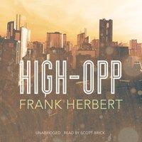High-Opp - Frank Herbert - audiobook