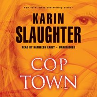 Cop Town - Karin Slaughter - audiobook
