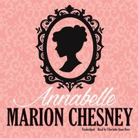 Annabelle - M. C. Beaton writing as Marion Chesney - audiobook