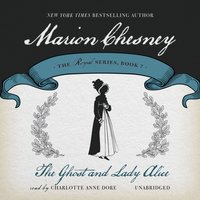 Ghost and Lady Alice - M. C. Beaton writing as Marion Chesney - audiobook