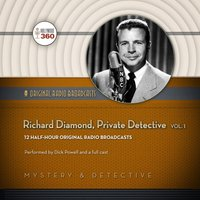 Richard Diamond, Private Detective, Vol. 1 - Opracowanie zbiorowe - audiobook