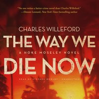 Way We Die Now - Charles Willeford - audiobook