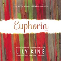 Euphoria - Lily King - audiobook