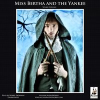 Miss Bertha and the Yankee - Wilkie Collins - audiobook