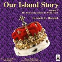 Our Island Story, Vol. 5 - Henrietta Elizabeth Marshall - audiobook