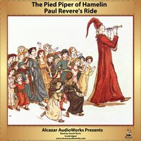 Paul Revere's Ride and The Pied Piper of Hamelin - Henry Wadsworth Longfellow - audiobook