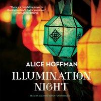 Illumination Night - Alice Hoffman - audiobook