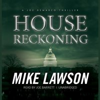House Reckoning - Mike Lawson - audiobook