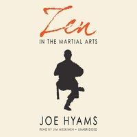 Zen in the Martial Arts - Joe Hyams - audiobook