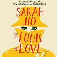 Look of Love - Sarah Jio - audiobook