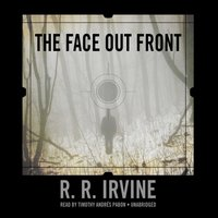 Face Out Front - R. R. Irvine - audiobook