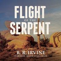 Flight of the Serpent - R. R. Irvine - audiobook