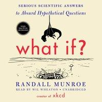 What If? - Randall Munroe - audiobook