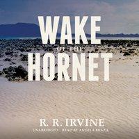 Wake of the Hornet - R. R. Irvine - audiobook