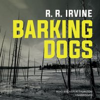 Barking Dogs - R. R. Irvine - audiobook