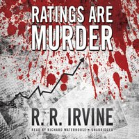 Ratings Are Murder - R. R. Irvine - audiobook