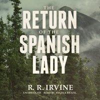 Return of the Spanish Lady - R. R. Irvine - audiobook