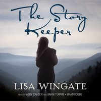 Story Keeper - Lisa Wingate - audiobook