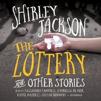 Lottery, and Other Stories - Shirley Jackson - audiobook