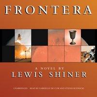 Frontera - Lewis Shiner - audiobook