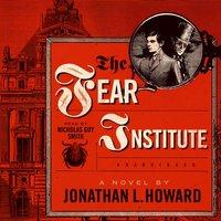 Fear Institute - Jonathan L. Howard - audiobook