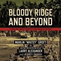Bloody Ridge and Beyond - Marlin Groft - audiobook