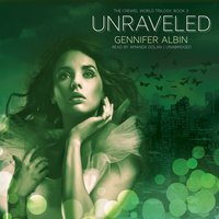 Unraveled - Gennifer Albin - audiobook