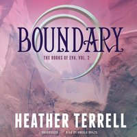 Boundary - Heather Terrell - audiobook