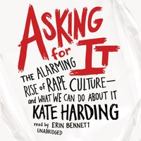 Asking for It - Kate Harding - audiobook