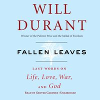 Fallen Leaves - Will Durant - audiobook