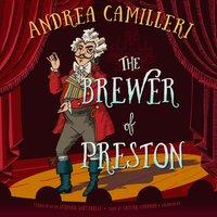 Brewer of Preston - Andrea Camilleri - audiobook