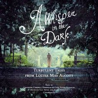 Whisper in the Dark - Louisa May Alcott - audiobook