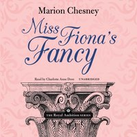 Miss Fiona's Fancy - M. C. Beaton writing as Marion Chesney - audiobook