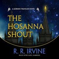 Hosanna Shout - R. R. Irvine - audiobook
