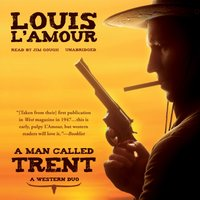 Man Called Trent - Louis L'Amour - audiobook