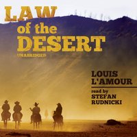 Law of the Desert - Louis L'Amour - audiobook