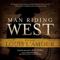 Man Riding West - Jon Tuska - audiobook