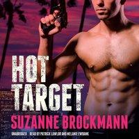 Hot Target - Suzanne Brockmann - audiobook