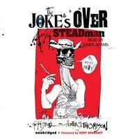 Joke's Over - Ralph Steadman - audiobook