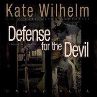Defense for the Devil - Kate Wilhelm - audiobook