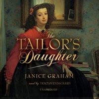 Tailor's Daughter - Janice Graham - audiobook