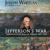 Jefferson's War - Joseph Wheelan - audiobook