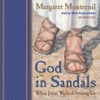God in Sandals - Margaret Montreuil - audiobook