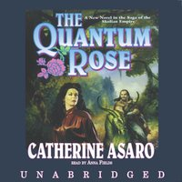 Quantum Rose - Catherine Asaro - audiobook