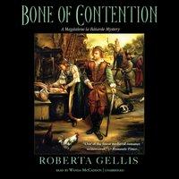 Bone of Contention - Roberta Gellis - audiobook