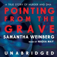 Pointing from the Grave - Samantha Weinberg - audiobook