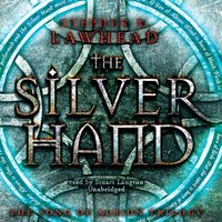 Silver Hand - Stephen R. Lawhead - audiobook