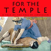 For the Temple - G. A. Henty - audiobook