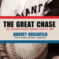 Great Chase - Harvey Rosenfeld - audiobook